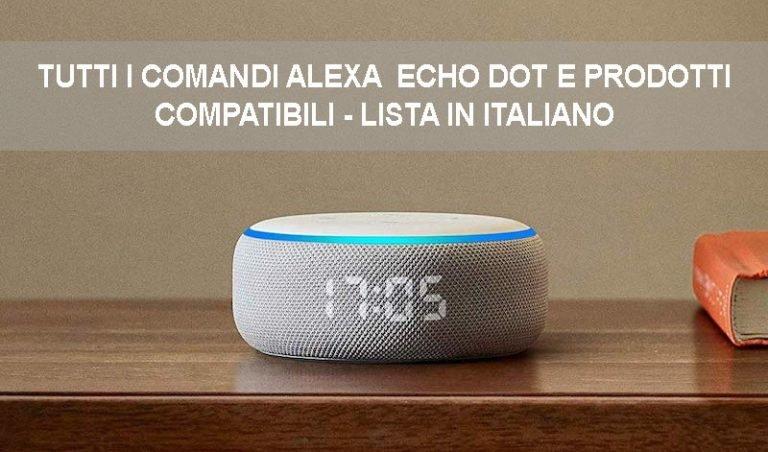 EcoDot Alexa e tutti i suoi comandi