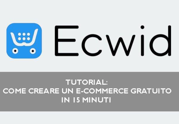 Creare-ecommerce-gratuito-con-ecwid